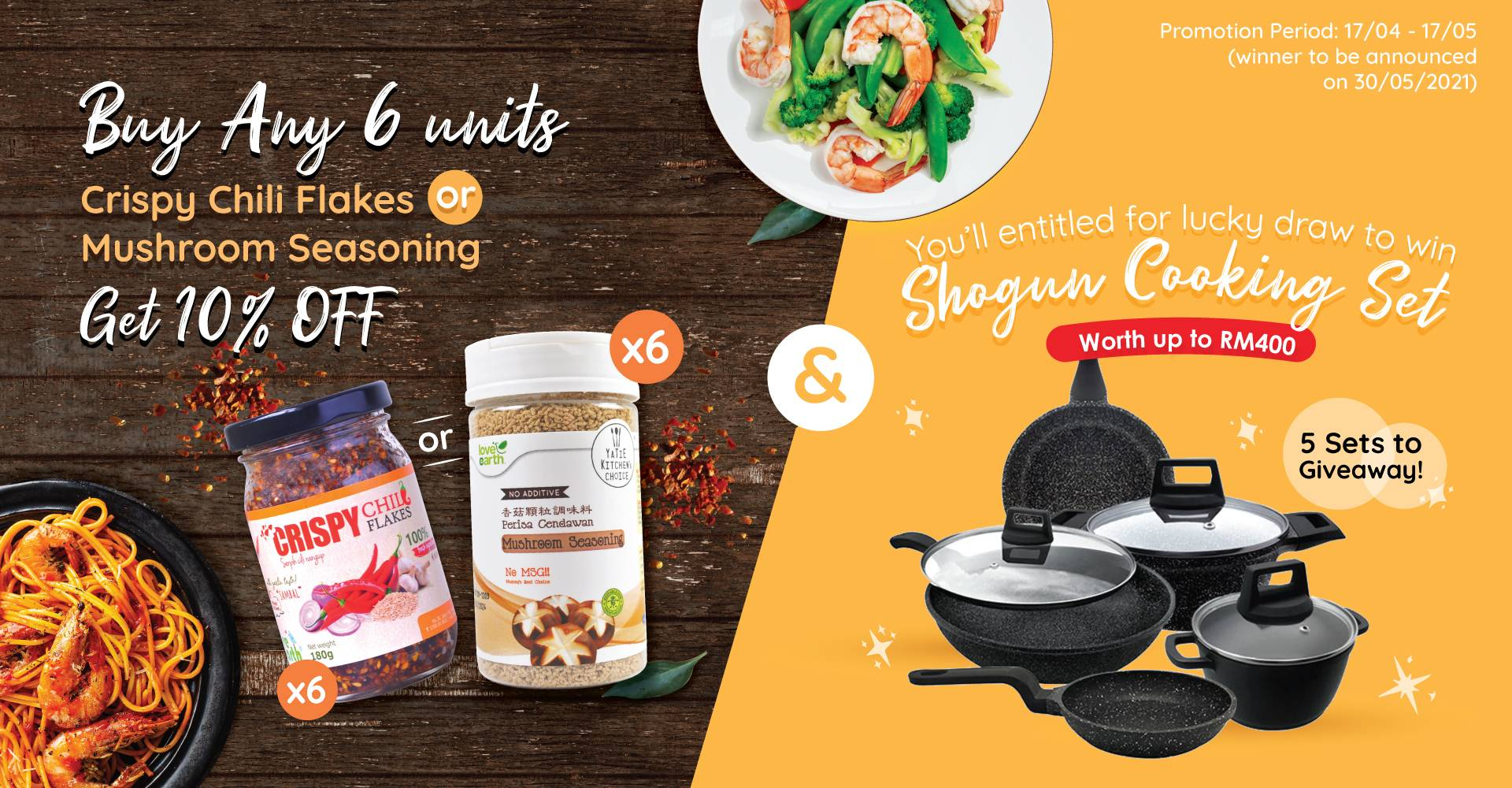 Buy Any 6 Get 10% Off (Stand a chance for lucky draw Shogun Cookware)